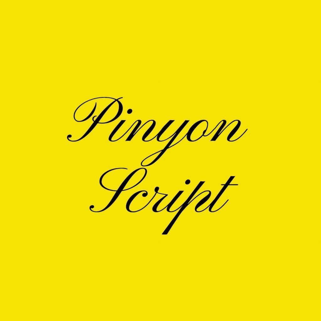Pinyon script font